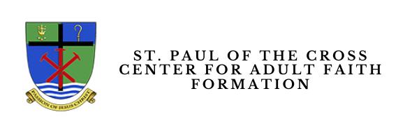 Saint Paul of the Cross Center for Adult Faith Formation